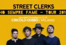 GLI STREET CLERKS HANNO TANTA FAME